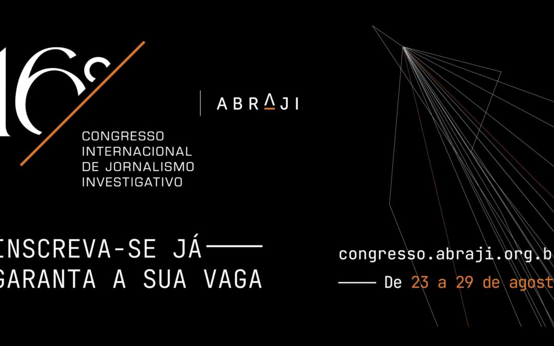 16º Congresso da Abraji acontece esta semana